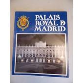 Palais Royal De Madrid Texte De Fernando Fernandez Miranda 1�re �dition Escudo De Oro 1987 de fernando fernandez miranda