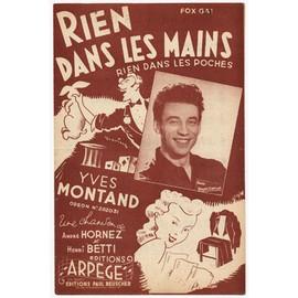 Rien dans les mains, rien dans les poches (Fox gai 1948) / Yves Montand (illusion - magie)
