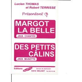 MARGOT LA BELLE (JAVA CHANTEE) + DES PETITS CALINS (JAVA MUSETTE)