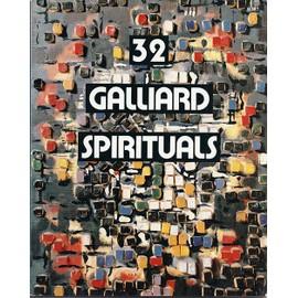 32 galliard spirituals