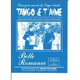 Tango je t'aime + Belle Romance (2 tangos)