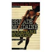 Brigade Mondaine 3 L'abominable Blockhaus / De Villiers, G�rard / R�f: 25147 de g�rard de villiers