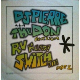 R U Ready? (Switch 2001 Part 2) : A (Sax Vocal Anthem) 8:28 / B (Hard Pitch Anthem) 9:06