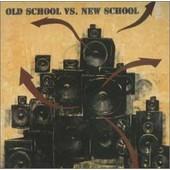 Old School Vs. New School +2 - Various Artists