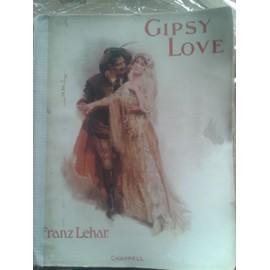 Franz Lehar GIPSY LOVE Opérette en 3 actes Piano/Chant