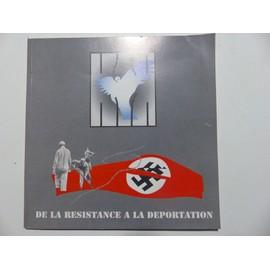 De La Resistance � La D�portation 1