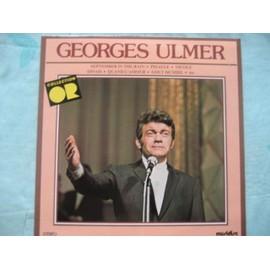 """Georges Ulmer -     """" 11 grands succés """"  - Pigalle - quand l'amour à décidé - dinah -"""