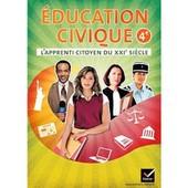 Education Civique 4e - L'apprenti Citoyen Du Xxie Si�cle - Cahier De L'�l�ve de Caroline Barideau