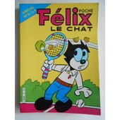 F�lix Le Chat N�3 - Sp�cial N�3 - T�l� ...De Choc !