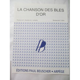 La Chanson Des Blés D'Or - Chantée par Armand Maestral / Frédéric Doria / Fabienne Thiebault / Fred Gouin / Marius Richard / Charles Gentes / Xavier Depraz / ...