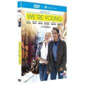 While We're Young - Dvd + Copie Digitale de Noah Baumbach