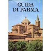 Guida Di Parma de FARINELLI LEONARDO