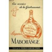 Au Service De La Gastronomie ... Liqueur Maborange. de COLLECTIF