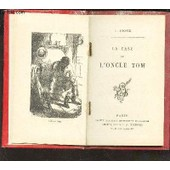 La Case De L'oncle Tom. de STOWE V.