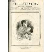 L'illustration Journal Universel N� 1824 - Histoire De La Semaine - Courrier De Paris - Bonne-Marie Nouvelle (Suite) - Les Th�atres - Le Bossu De Tymeur Nouvelle - Petite Monnaie De ...