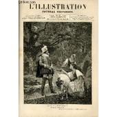 L'illustration Journal Universel N� 1830- Histoire De La Semaine - Courrier De Paris - Bonne-Marie Nouvelle (Suite) - Les Th�atres - Le Petit Saint-Thomas - Bibliographie - Du Langage ...
