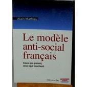 Le Mod�le Anti-Social Fran�ais de Alain Mathieu