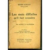Les Mots Difficiles Qu'il Faut Connaitre - Pour Enrichir Le Vocabulaire - 9eme Edition de henri guillot