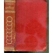 Le Capitaine Fracasse - Oeuvres De Theophile Gautier / Collection De La France - Tome Premier+Deuxieme+Troisieme En 1 Volume. de th�ophile gautier