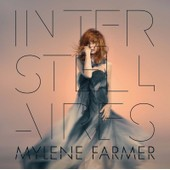 Interstellaires - Cd Digipack �dition Limit�e - Myl�ne Farmer