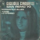 Romantico Blues (Pace - Panzeri - Pilat) / T'amo Lo Stesso (Pace - Panzeri - Pilat) - Cinquetti Gigliola