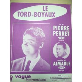 LE TORD-BOYAUX  Pierre Perret