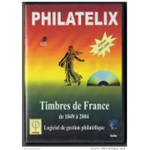 Logiciel Philatelix Edition 2005-2006 Timbres De France Complet
