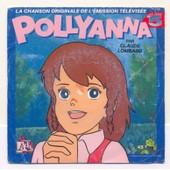 45 Tours - Claude Lombard - Pollyanna - La Chanson Originale De L'�mission T�l�vis�e - Claude Lombard