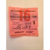 Billet Psg/Lyon Du 8/04/1983 Tribune Paris