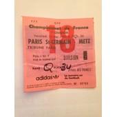 Billet Psg/Metz Du 13/05/1983 Tribune Paris
