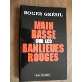 Main Basse Sur Les Banlieues Rouges de Gresil