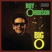 Big O - Roy Orbison