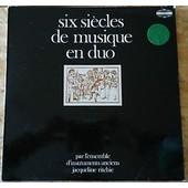 Ensemble D'instruments Anciens Jacqueline Ritchie - Six Siecles De Musique En Duo