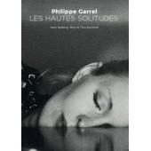 Les Hautes Solitudes de Philippe Garrel