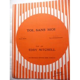 TOI, SANS MOI Eddy Mitchell