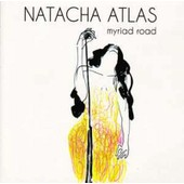 Myriad Road - Natacha Atlas