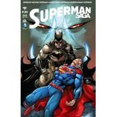 Superman Saga N� 20 ( Ao�t 2015 ) : Superman + Batman / Superman + Action Comics + Superman / Wonder Woman + Supergirl de collectif
