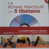 La Bonne Pratique Des 5 Tib�tains de abrassard jean-Louis