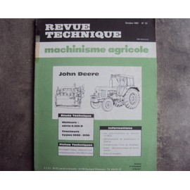 Revue Technique Machinisme Agricole N° 23 John Deere Tracteurs type 3030 3130 moteurs 6.329D 23
