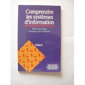 Comprendre Les Syst�mes D'information, Exercices Corrig�s D'analyse Et De Conception de Galacsi