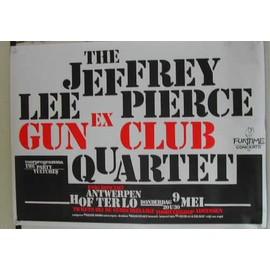 Lee Pierce Jeffrey - Gun Club Quartet - AFFICHE MUSIQUE / CONCERT / POSTER