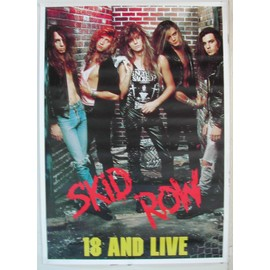 Skid Row - 18 and Live - AFFICHE MUSIQUE / CONCERT / POSTER