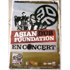 Asian Dub Foundation - 2009 - AFFICHE MUSIQUE / CONCERT / POSTER