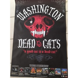 Whasington Dead Cats - A good Cat Is a Dead Cat - AFFICHE MUSIQUE / CONCERT / POSTER