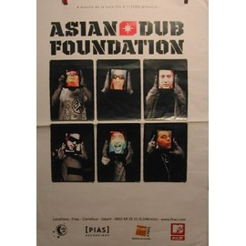 Asian Dub Foundation - 2011 - AFFICHE MUSIQUE / CONCERT / POSTER