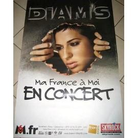 DIAM'S - Ma France A moi 2006 - AFFICHE MUSIQUE / CONCERT / POSTER