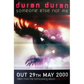 Duran Duran - Someone Else Not Me - AFFICHE MUSIQUE / CONCERT / POSTER