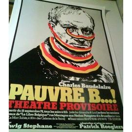 Pauvre B¿! Charles Bauldelaire - AFFICHE MUSIQUE / CONCERT / POSTER