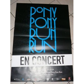 Pony Pony Run Run - AFFICHE MUSIQUE / CONCERT / POSTER