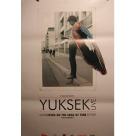 Yuksek - Living On The Edge Of Time - AFFICHE MUSIQUE / CONCERT / POSTER